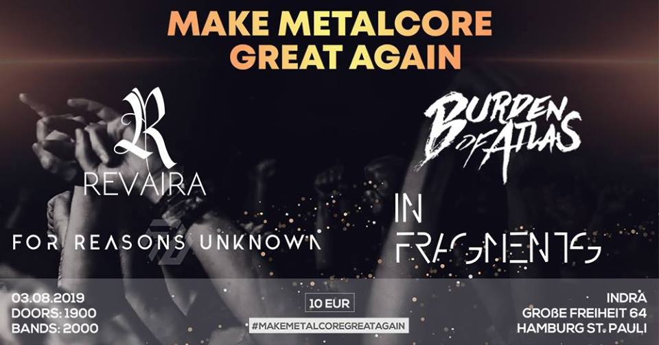 Make Metalcore Grait Again ! @ Indra Club 64