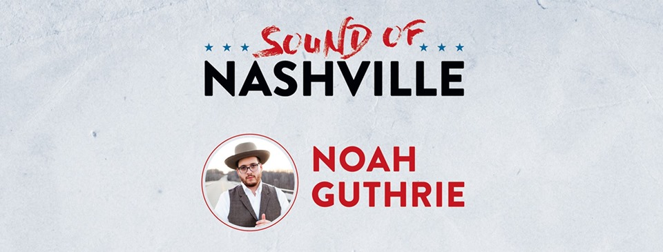 Sound of Nashville Presents Noha Guthrie