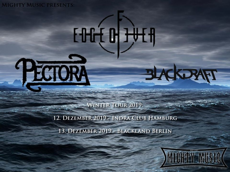 Mighty Music presents: Edge of Even / Pectora / Blackdraft